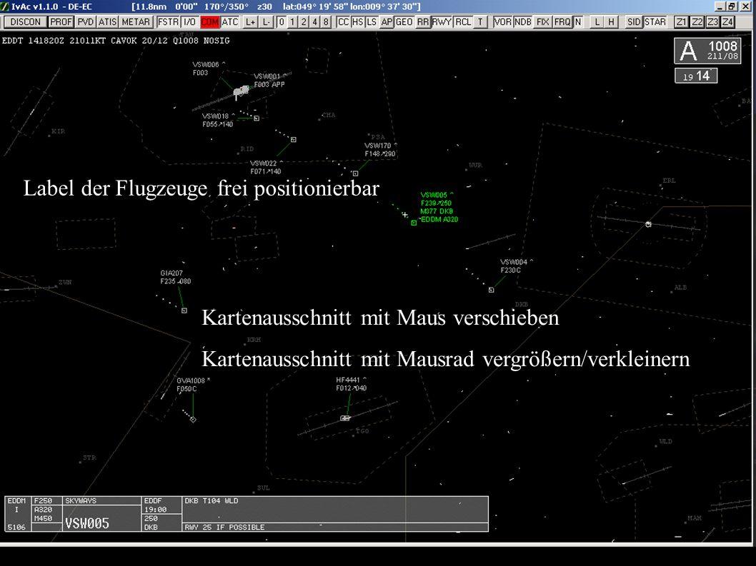 Kartenausschnitt mit Maus verschieben Kartenausschnitt mit Mausrad vergrößern/verkleinern Label der Flugzeuge frei positionierbar