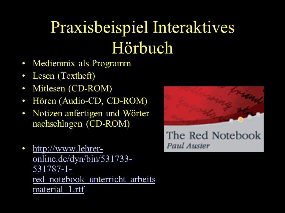 Bettina Kondrjakow 4 Praxisbeispiel Interaktives Hörbuch Medienmix als Programm Lesen (Textheft) Mitlesen (CD-ROM) Hören (Audio-CD, CD-ROM) Notizen anfertigen und Wörter nachschlagen (CD-ROM) http://www.lehrer- online.de/dyn/bin/531733- 531787-1- red_notebook_unterricht_arbeits material_1.rtfhttp://www.lehrer- online.de/dyn/bin/531733- 531787-1- red_notebook_unterricht_arbeits material_1.rtf