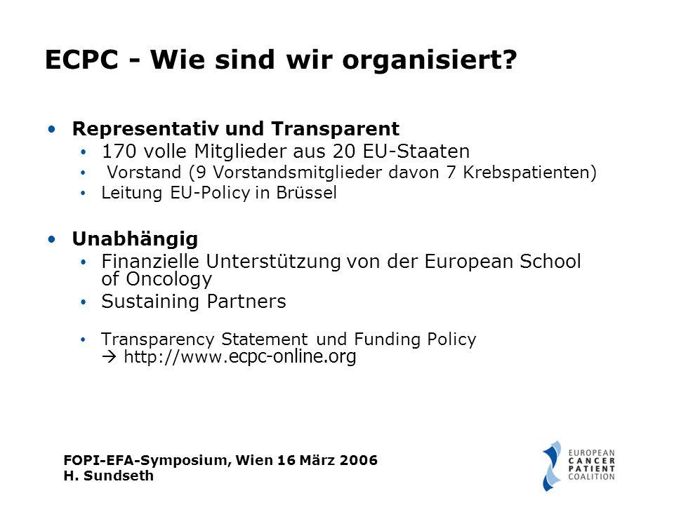 FOPI-EFA-Symposium, Wien 16 März 2006 H. Sundseth ECPC - Wie sind wir organisiert.