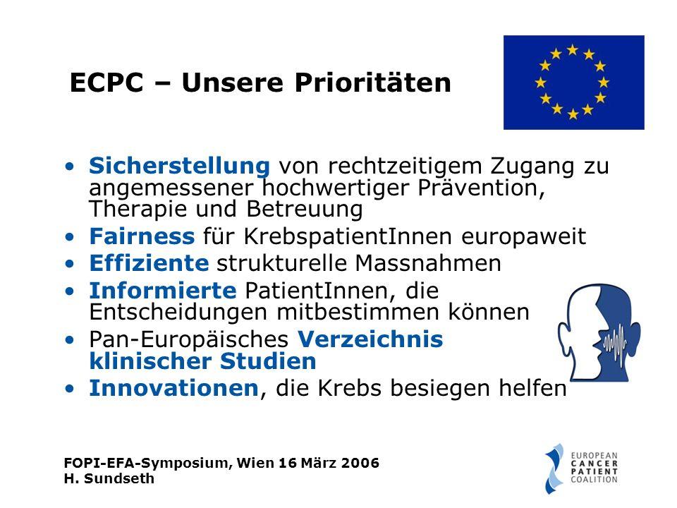 FOPI-EFA-Symposium, Wien 16 März 2006 H.Sundseth ECPC - Was sind unsere Herausforderungen.