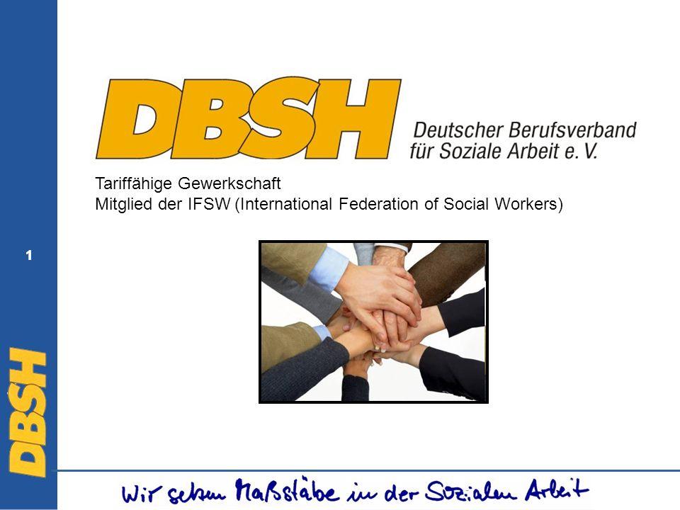 1 1 Tariffähige Gewerkschaft Mitglied der IFSW (International Federation of Social Workers)