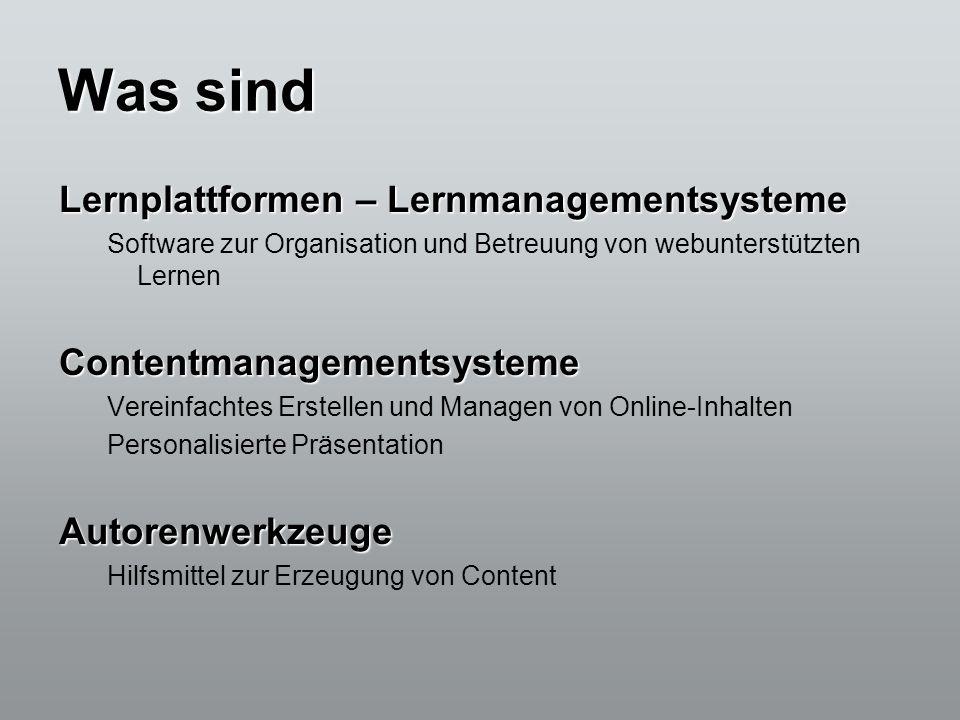 Was sind Lernplattformen – Lernmanagementsysteme Software zur Organisation und Betreuung von webunterstützten LernenContentmanagementsysteme Vereinfac
