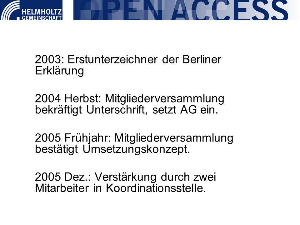 2003: Erstunterzeichner der Berliner Erklärung 2004 Herbst: Mitgliederversammlung bekräftigt Unterschrift, setzt AG ein. 2005 Frühjahr: Mitgliedervers