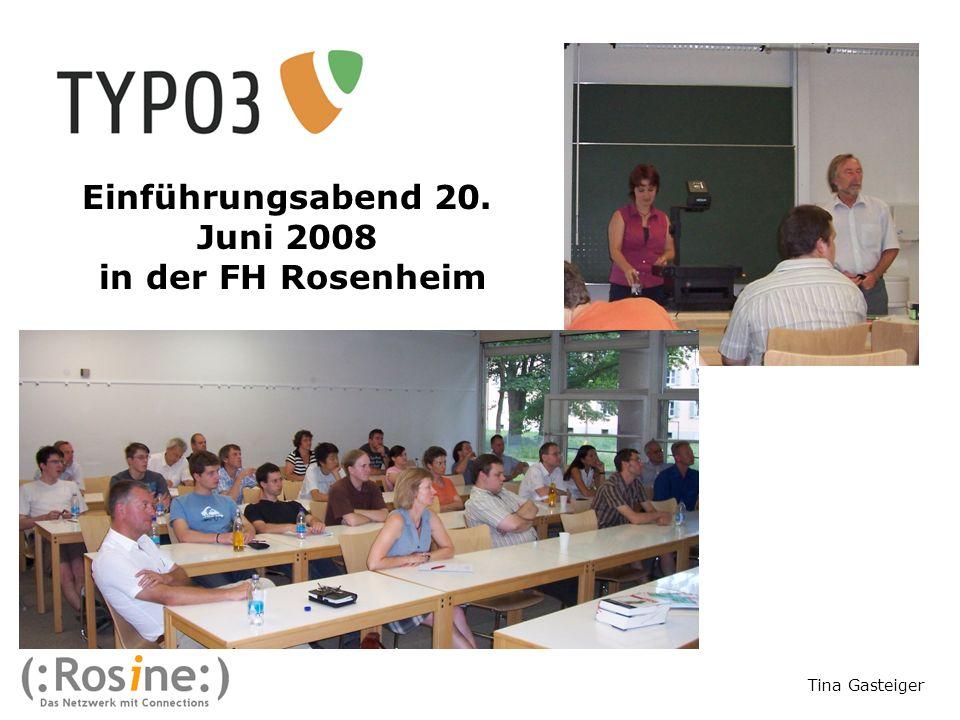 Einführungsabend 20. Juni 2008 in der FH Rosenheim Tina Gasteiger
