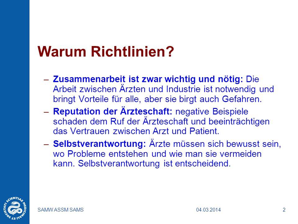 04.03.2014SAMW ASSM SAMS3 Warum Richtlinien.