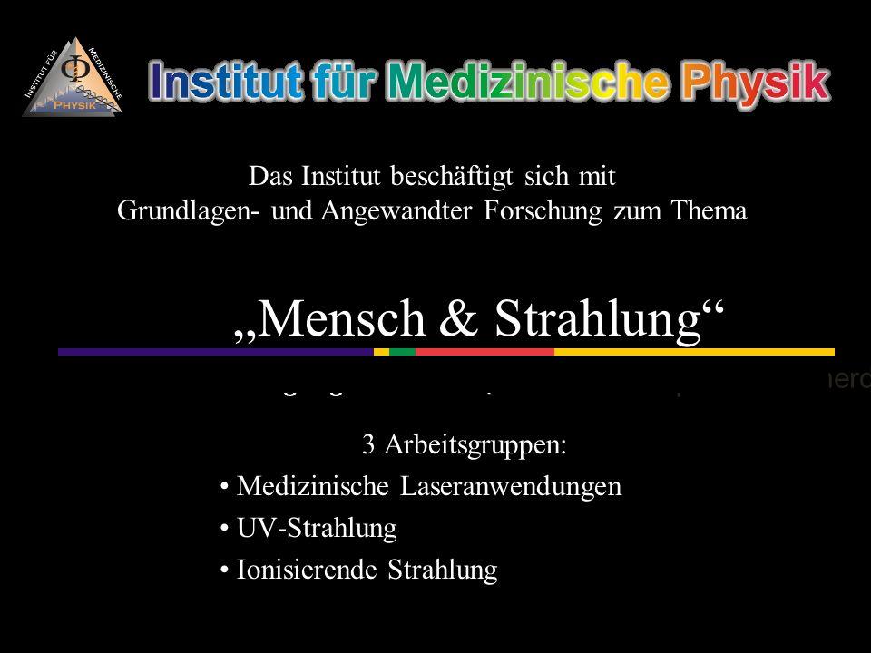 der Medizinischen Fakultät der Universität Innsbruck Müllerstraße 44 A-6020 Innsbruck Email: med-phys@uibk.ac.at Weitere Informationen finden Sie auf unserer Webseite: http://medphysik.uibk.ac.at Vorstand: O.Univ.-Prof.