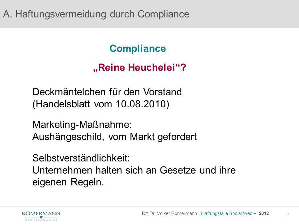 5 RA Dr.Volker Römermann – Haftungsfalle Social Web – 2012 Compliance A.