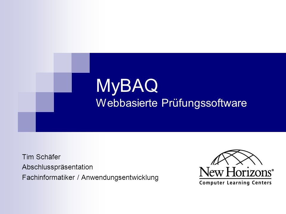 Betriebliches Umfeld Ausgangs- situation Projektziele Soll-Ist- Analyse Realisierung Features Ausblick Fazit MyBAQ - Webbasierte Prüfungssoftware12 Ausblick Optische Anpassungen Prüfungen / Fragen entwickeln Übersetzung Erweiterte Statistikfunktionen, Diagramme Konfigurationsdatei durch HTML- Frontend / DB ersetzen