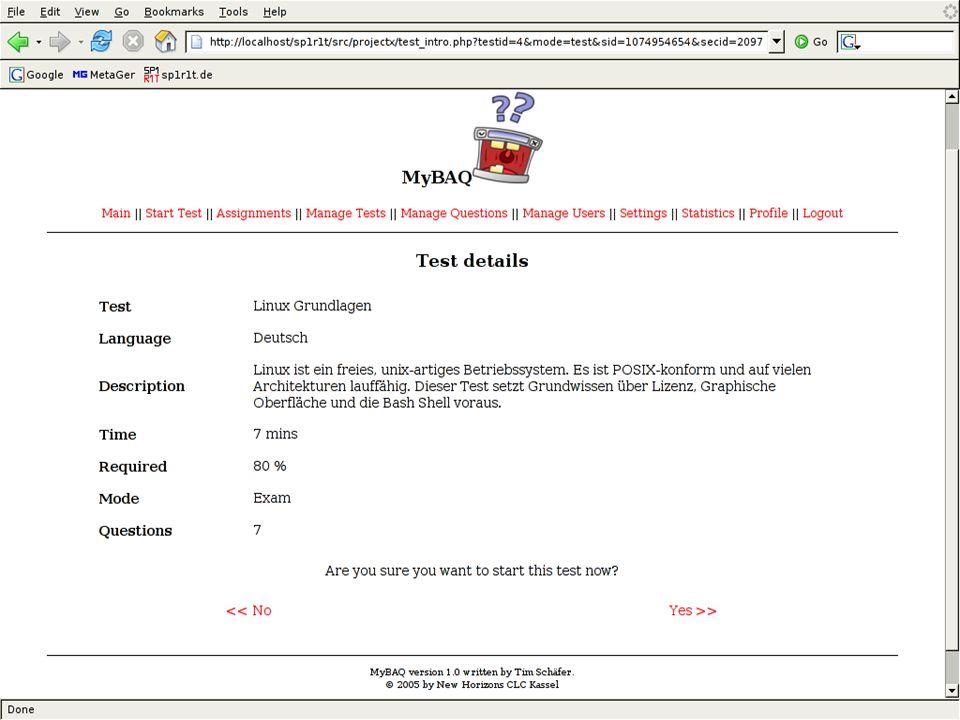 Betriebliches Umfeld Ausgangs- situation Projektziele Soll-Ist- Analyse Realisierung Features Ausblick Fazit MyBAQ - Webbasierte Prüfungssoftware10