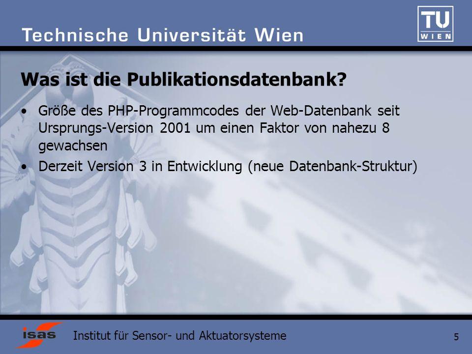 Institut für Sensor- und Aktuatorsysteme 5 Was ist die Publikationsdatenbank.