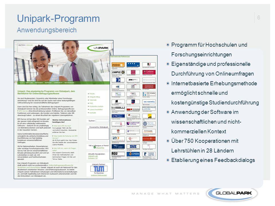 6 Unipark-Programm Anwendungsbereich Programm für Hochschulen und Forschungseinrichtungen Eigenständige und professionelle Durchführung von Onlineumfr