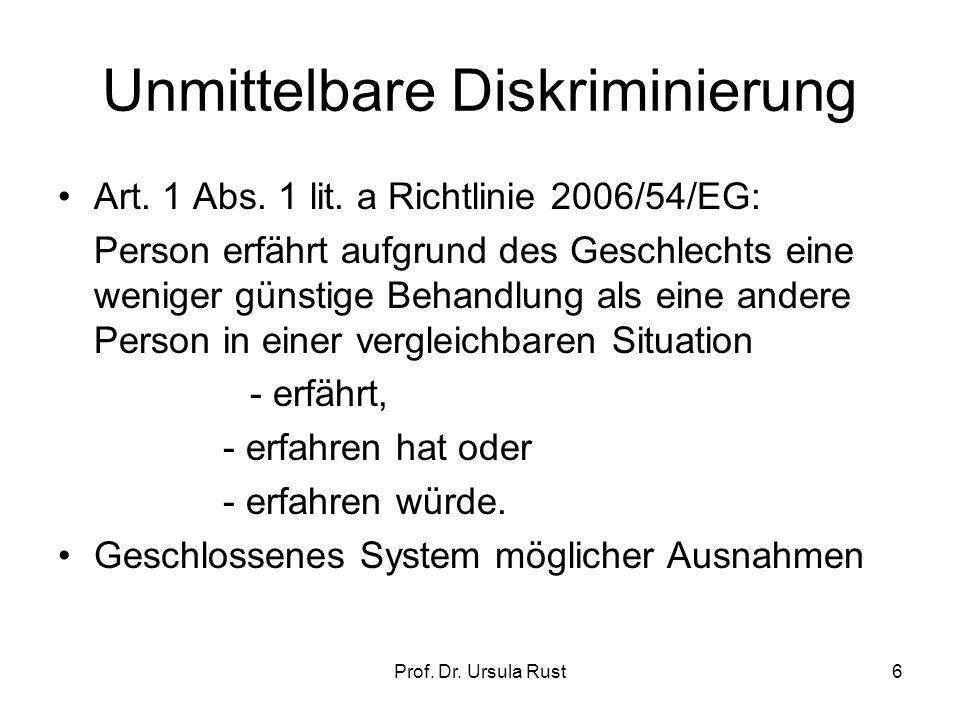 Prof.Dr. Ursula Rust6 Unmittelbare Diskriminierung Art.