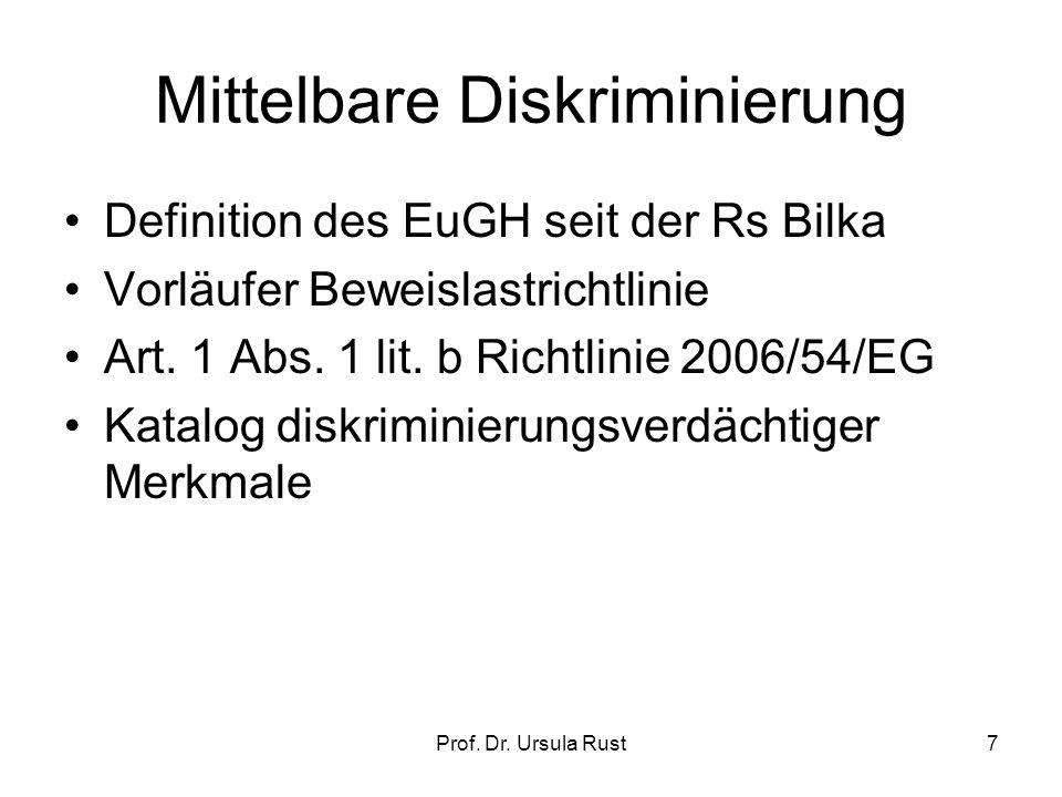 Prof. Dr. Ursula Rust6 Unmittelbare Diskriminierung Art.