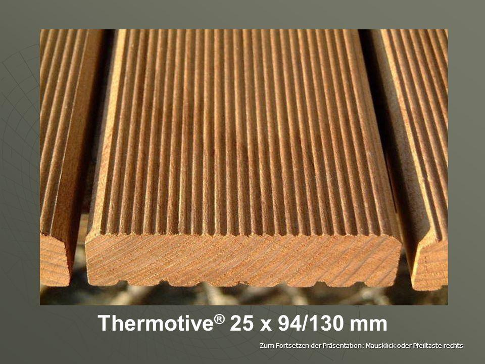 Thermisch währt am längsten! Holz Holz als hygroskopischer, anisotroper und organischer mit allen Variationen hinsichtlich Festigkeit, Farbe und Struk