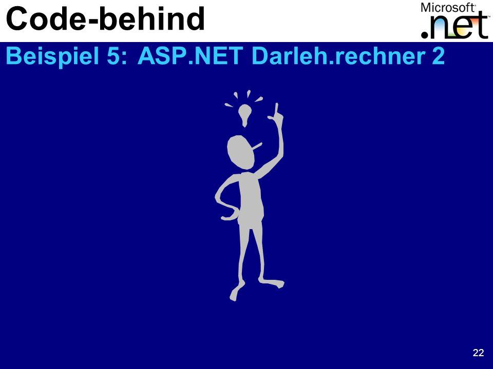 22 Code-behind Beispiel 5: ASP.NET Darleh.rechner 2