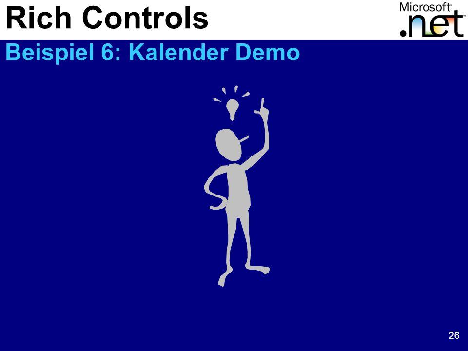 26 Rich Controls Beispiel 6: Kalender Demo