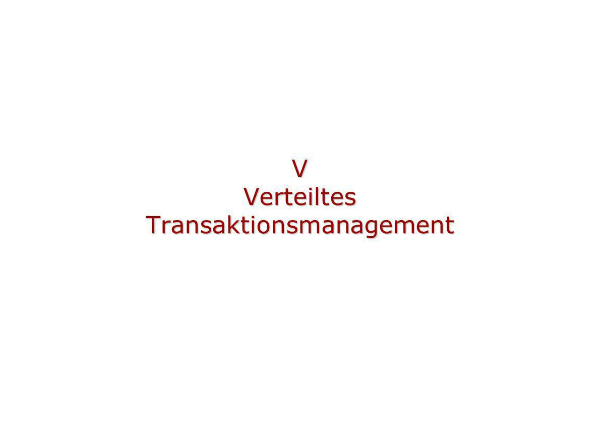 V Verteiltes Transaktionsmanagement