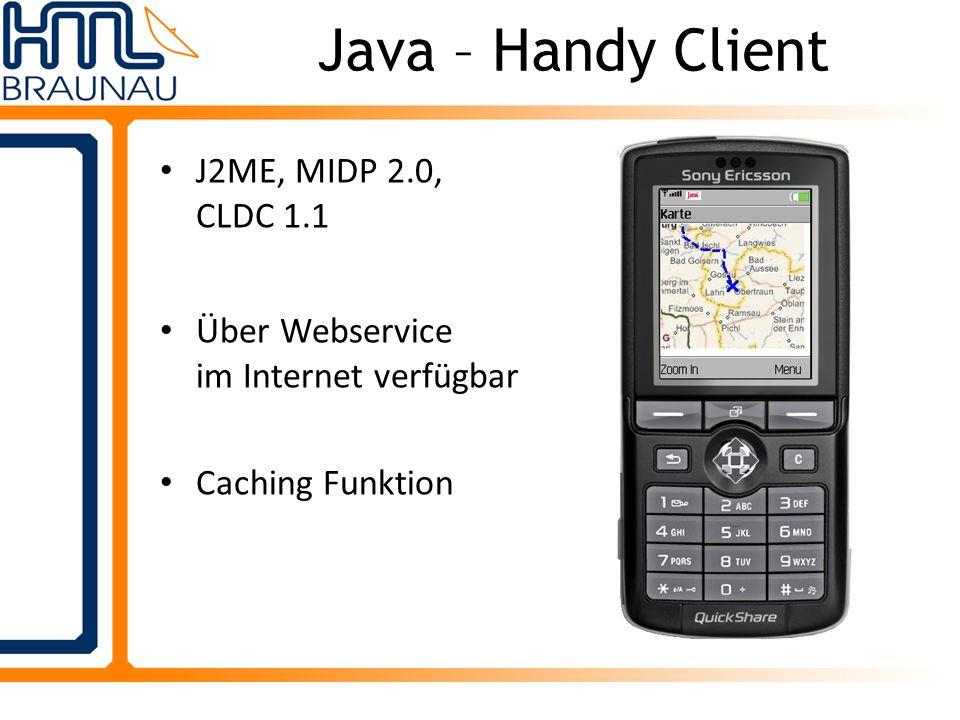 Java – Handy Client J2ME, MIDP 2.0, CLDC 1.1 Über Webservice im Internet verfügbar Caching Funktion