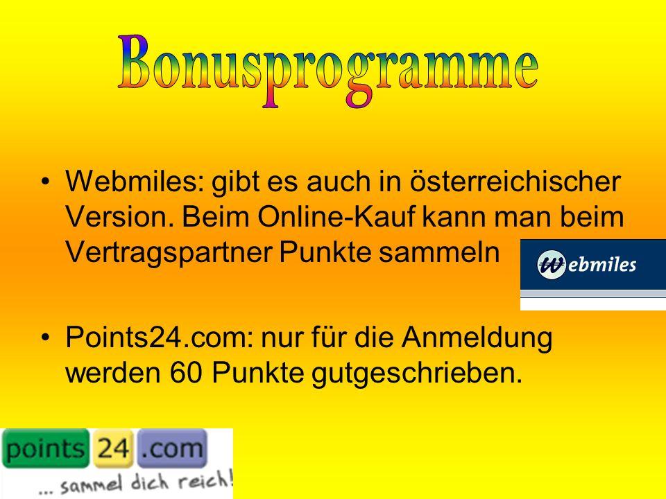 Webmiles: gibt es auch in österreichischer Version.