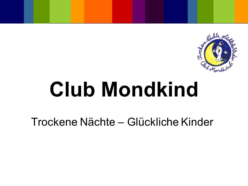 Club Mondkind Trockene Nächte – Glückliche Kinder