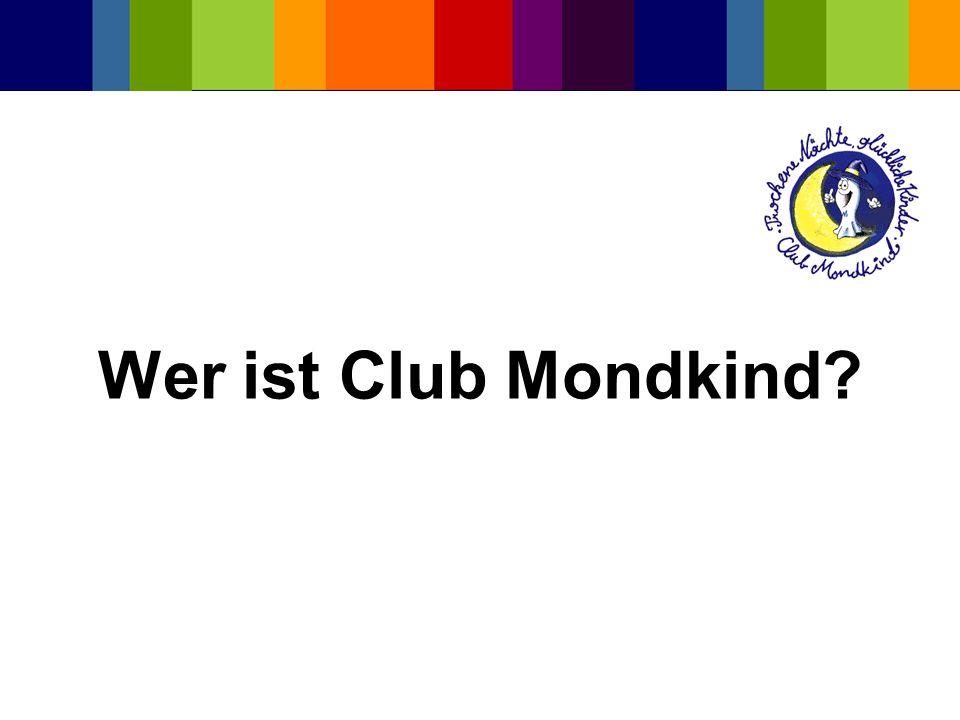 Wer ist Club Mondkind?