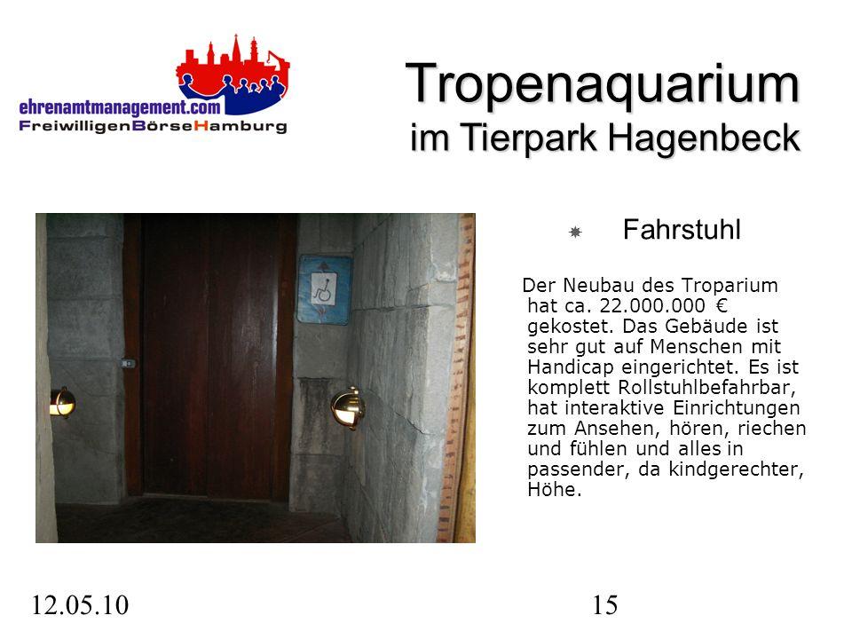 12.05.1015 Fahrstuhl Der Neubau des Troparium hat ca.