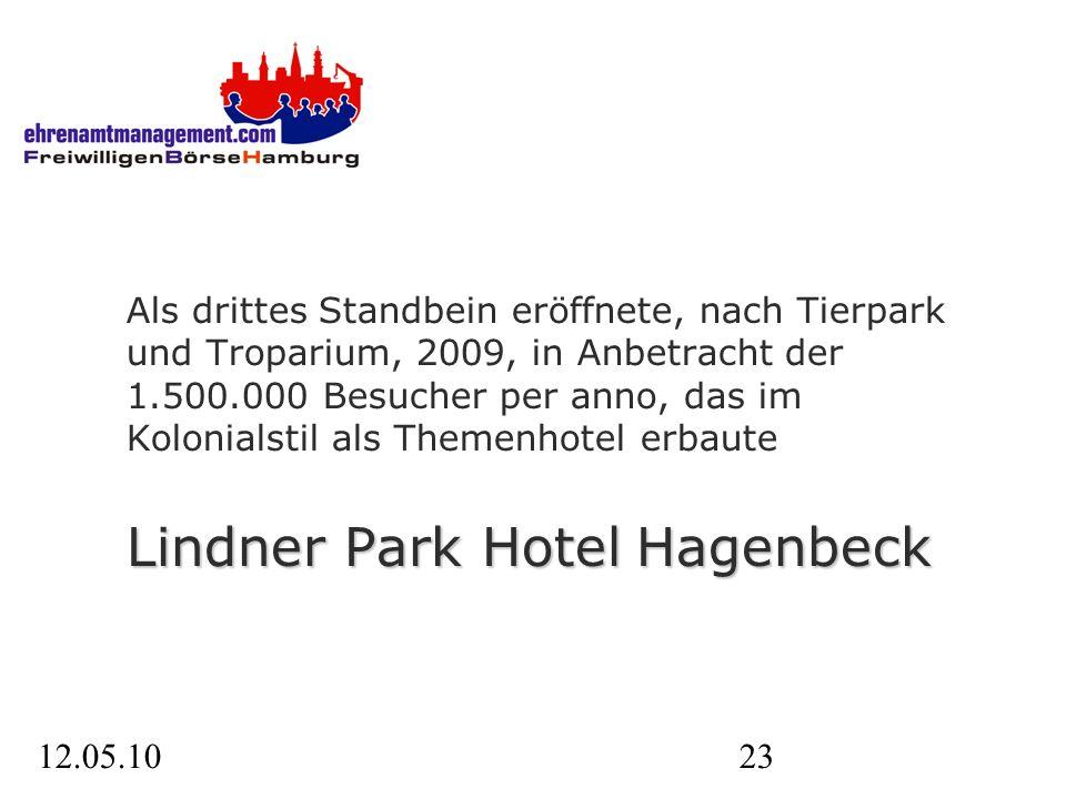 12.05.1023 Lindner Park Hotel Hagenbeck Als drittes Standbein eröffnete, nach Tierpark und Troparium, 2009, in Anbetracht der 1.500.000 Besucher per anno, das im Kolonialstil als Themenhotel erbaute Lindner Park Hotel Hagenbeck