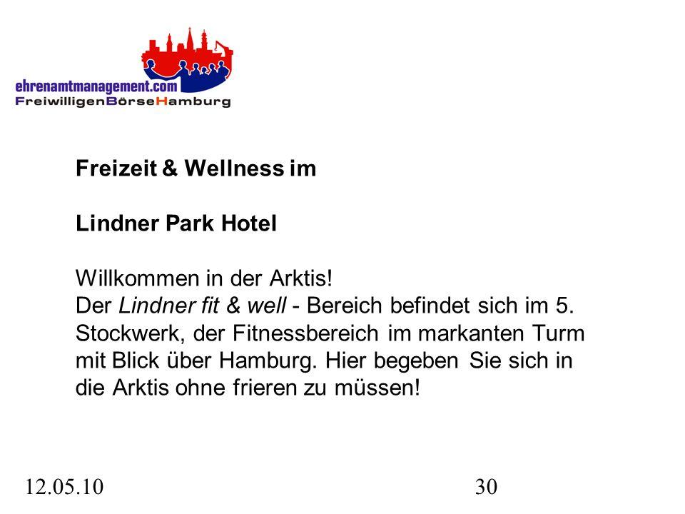 12.05.1030 Freizeit & Wellness im Lindner Park Hotel Willkommen in der Arktis.