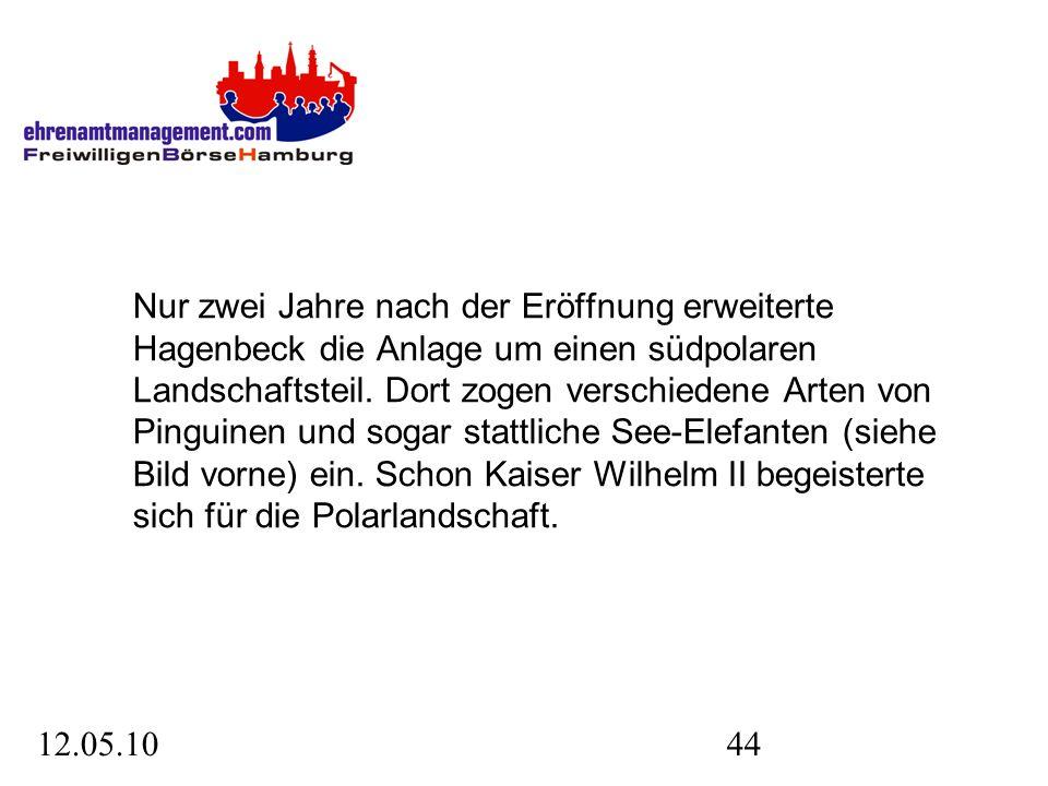 12.05.1044 Nur zwei Jahre nach der Eröffnung erweiterte Hagenbeck die Anlage um einen südpolaren Landschaftsteil.