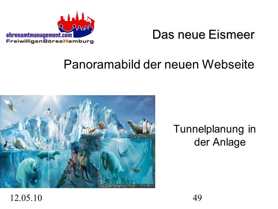 12.05.1049 Das neue Eismeer Das neue Eismeer Panoramabild der neuen Webseite Tunnelplanung in der Anlage