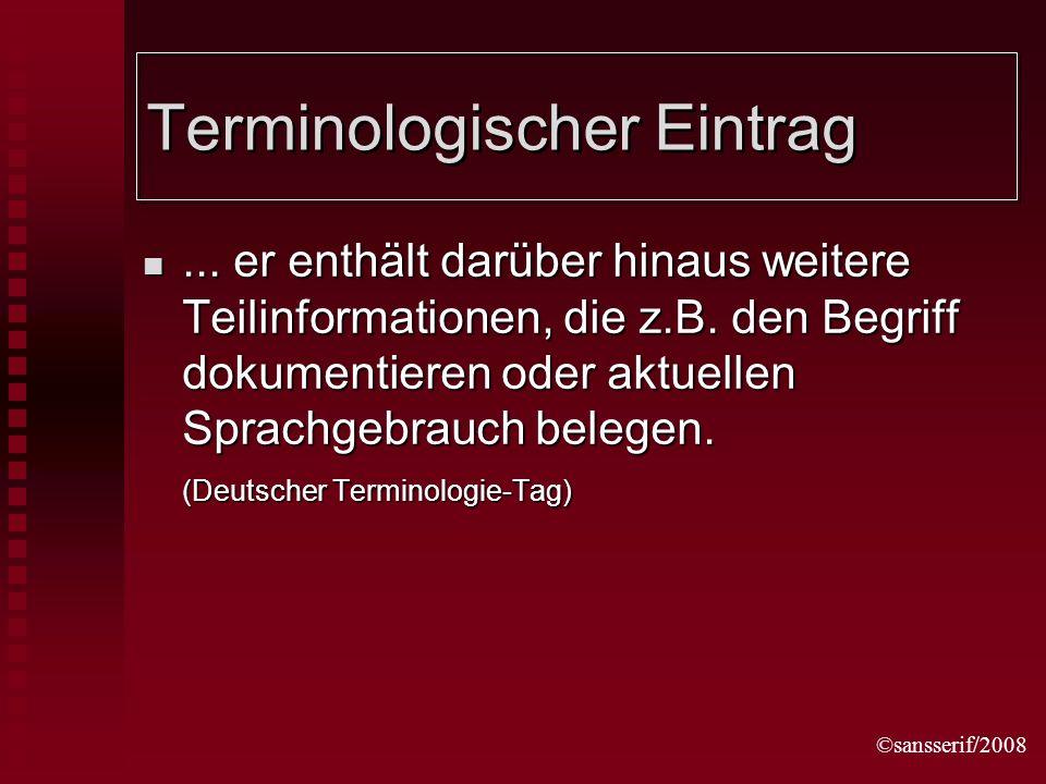 ©sansserif/2008 Terminologischer Eintrag...
