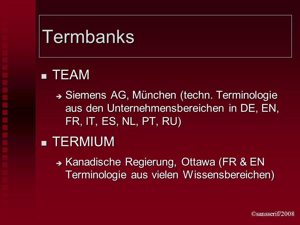 ©sansserif/2008 Termbanks TEAM TEAM Siemens AG, München (techn.