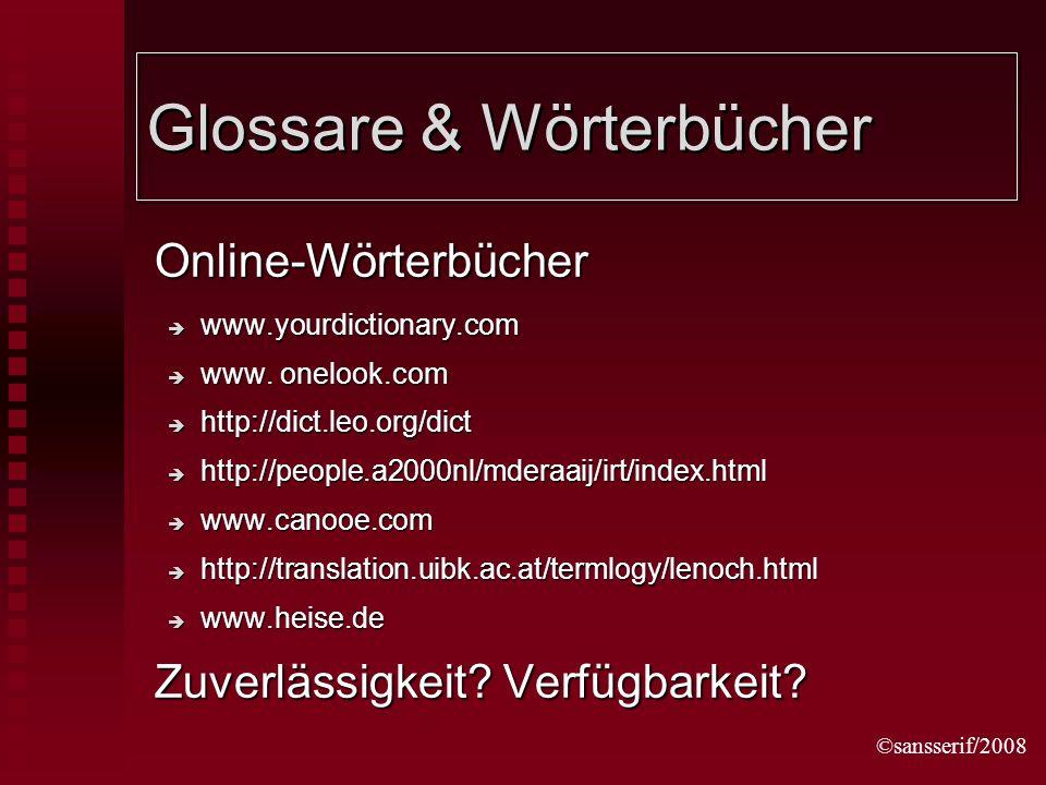 ©sansserif/2008 Glossare & Wörterbücher Online-Wörterbücher www.yourdictionary.com www.yourdictionary.com www.