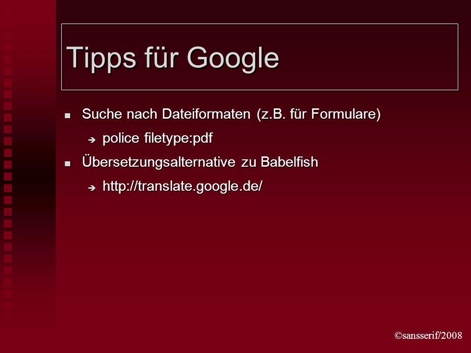 ©sansserif/2008 Tipps für Google Suche nach Dateiformaten (z.B.