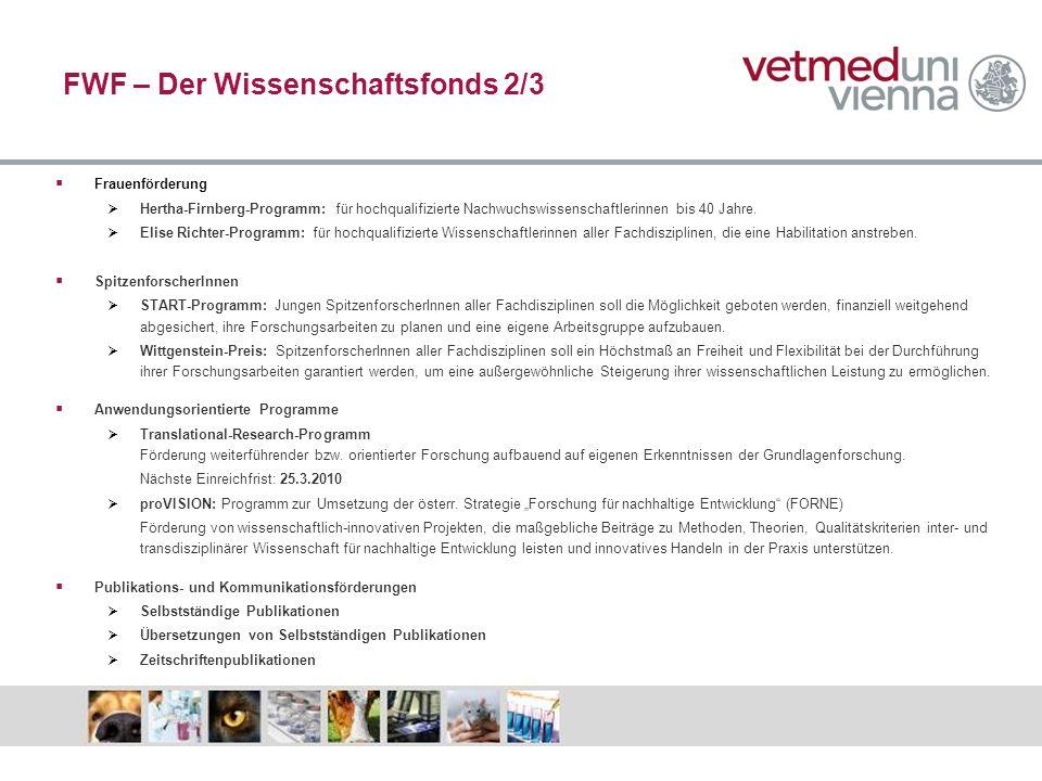 FWF – Der Wissenschaftsfonds 2/3 Frauenförderung Hertha-Firnberg-Programm: für hochqualifizierte Nachwuchswissenschaftlerinnen bis 40 Jahre. Elise Ric