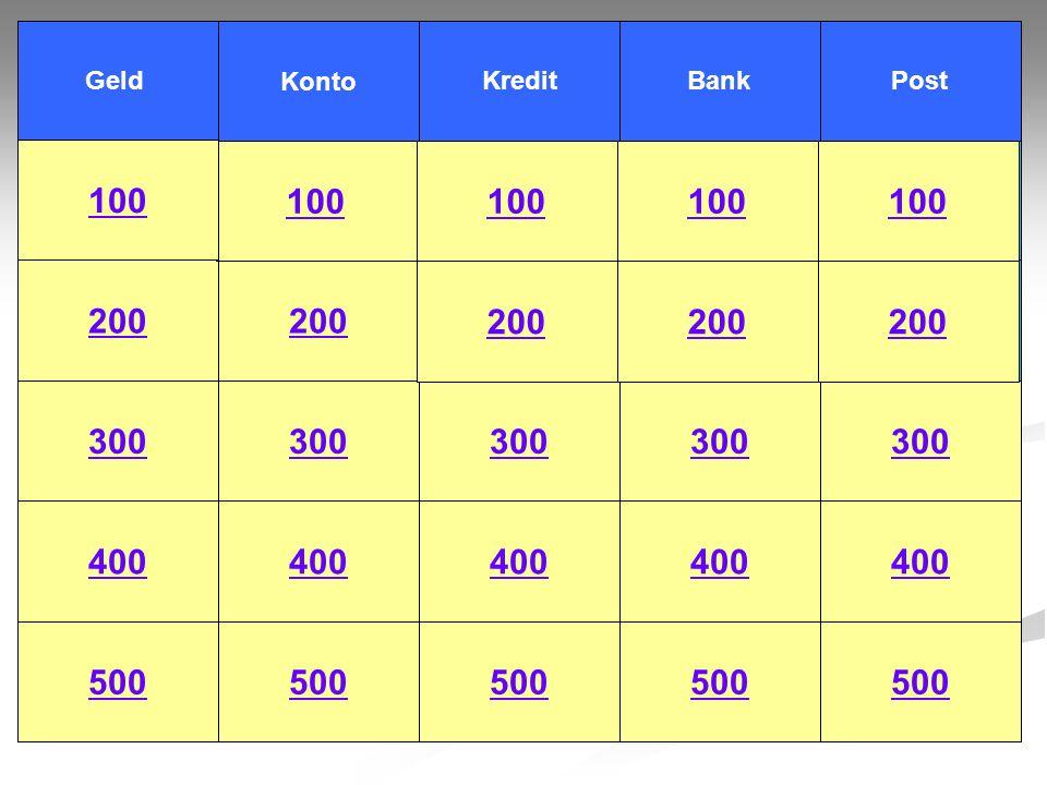 Geld 100 Nennen Sie drei Funktionen des Geldes! Zurück zum SpielplanZur Lösung