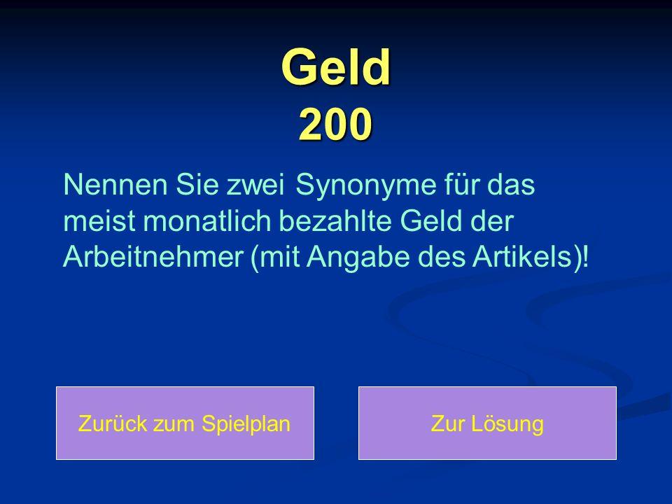 Konto 300 Zurück zum SpielplanZur Lösung Formulieren Sie mit den Satzbestandteilen in der verlangten Zeit ganze Sätze.