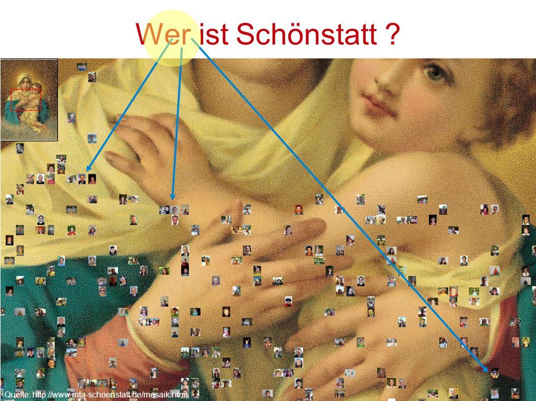 Michael, 18Claudia, 16Sarah, 22 Wer ist Schönstatt ? Quelle: http://www.mta-schoenstatt.de/mosaik.html