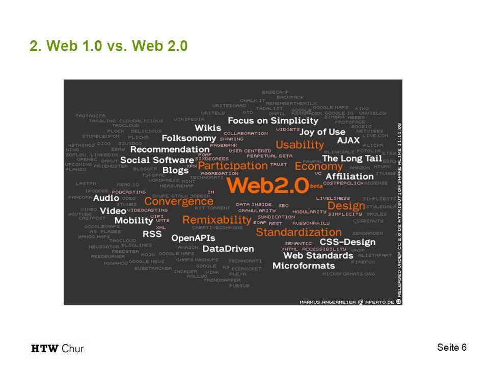 Seite 6 2. Web 1.0 vs. Web 2.0