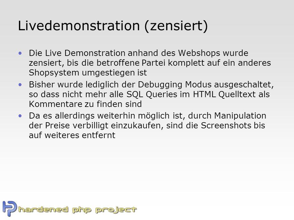 Livedemonstration (zensiert) Die Live Demonstration anhand des Webshops wurde zensiert, bis die betroffene Partei komplett auf ein anderes Shopsystem umgestiegen ist Bisher wurde lediglich der Debugging Modus ausgeschaltet, so dass nicht mehr alle SQL Queries im HTML Quelltext als Kommentare zu finden sind Da es allerdings weiterhin möglich ist, durch Manipulation der Preise verbilligt einzukaufen, sind die Screenshots bis auf weiteres entfernt