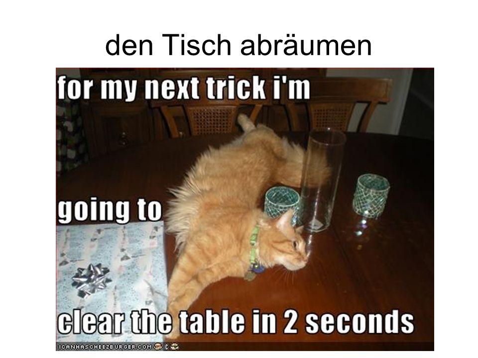 den Tisch abräumen