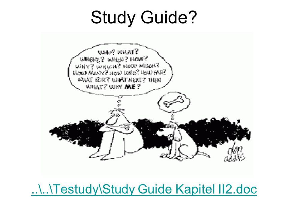 Study Guide?..\..\Testudy\Study Guide Kapitel II2.doc