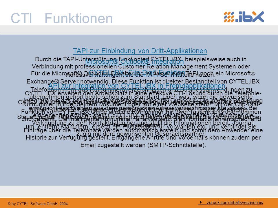 © by CYTEL Software GmbH, 2004 Für die Microsoft® Outlook® Erweiterung ist weder eine TAPI noch ein Microsoft® Exchange® Server notwendig. Diese Funkt