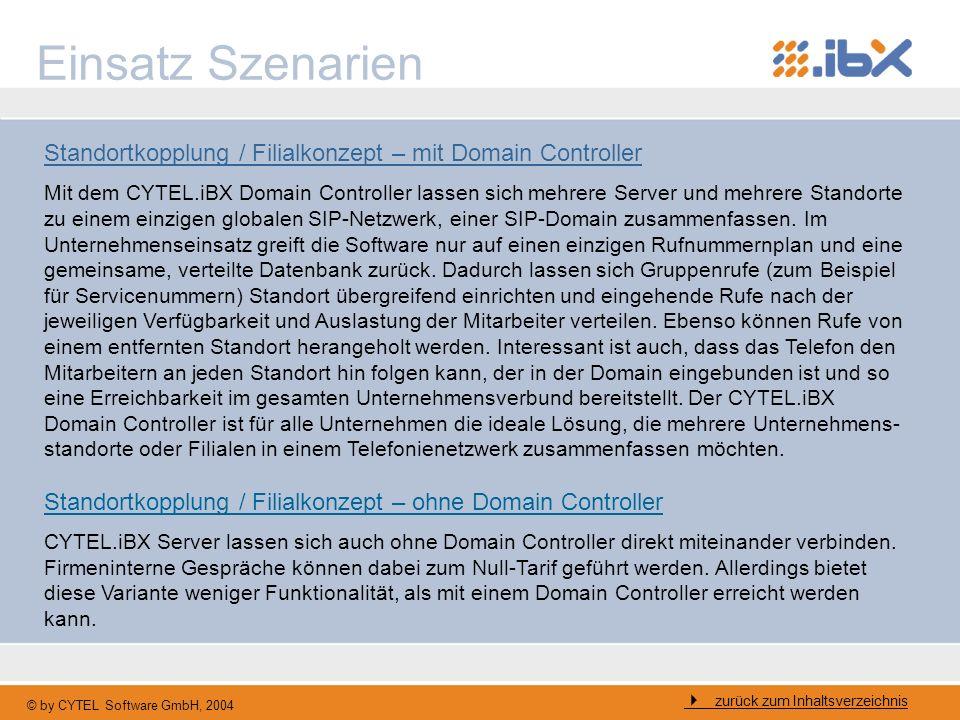 © by CYTEL Software GmbH, 2004 Einsatz Szenarien zurück zum Inhaltsverzeichnis Standortkopplung / Filialkonzept – mit Domain Controller Mit dem CYTEL.
