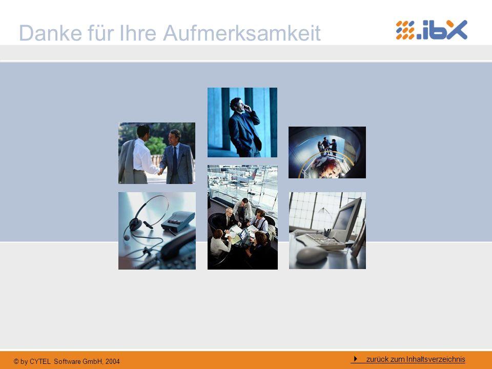 © by CYTEL Software GmbH, 2004 Danke für Ihre Aufmerksamkeit zurück zum Inhaltsverzeichnis