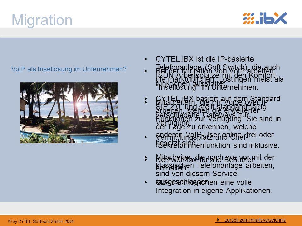 © by CYTEL Software GmbH, 2004 Herstellerunabhängigkeit CYTEL.iBX ist die hardwareunab- hängige VoIP TK-Anlage.