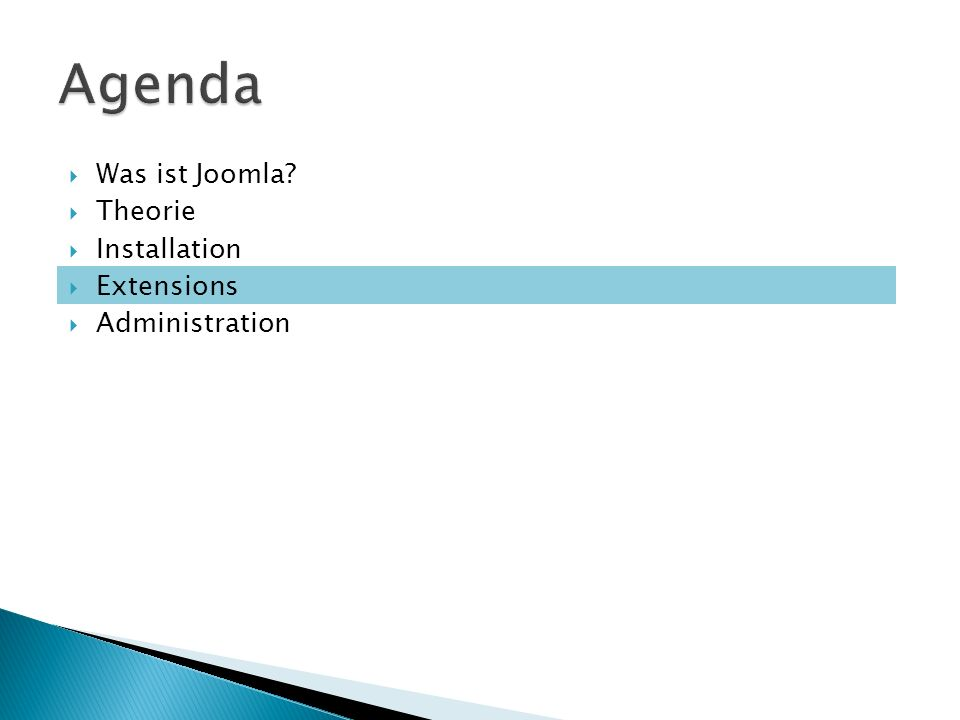 Was ist Joomla? Theorie Installation Extensions Administration