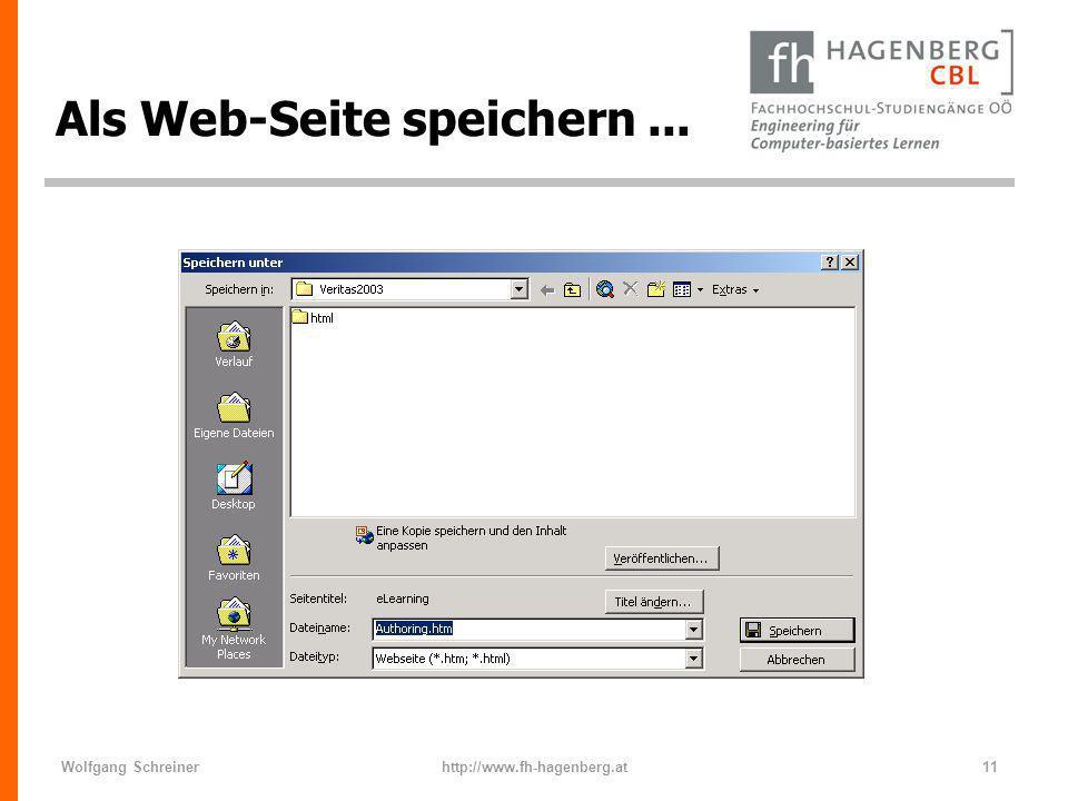 Wolfgang Schreinerhttp://www.fh-hagenberg.at11 Als Web-Seite speichern...