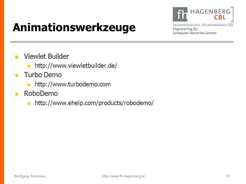 Wolfgang Schreinerhttp://www.fh-hagenberg.at41 Animationswerkzeuge n Viewlet Builder n http://www.viewletbuilder.de/ n Turbo Demo n http://www.turbode