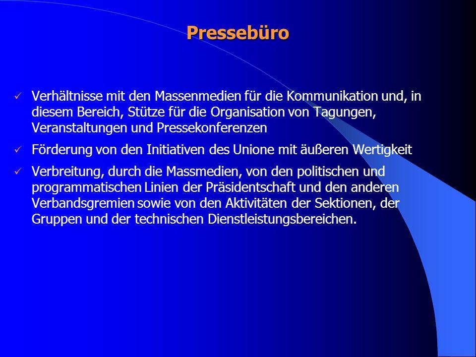 Pressebüro Verhältnisse mit den Massenmedien für die Kommunikation und, in diesem Bereich, Stütze für die Organisation von Tagungen, Veranstaltungen u